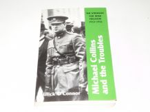 Michael Collins & The Troubles : The Strugle For Irish Freedom 1912-1922 (O'Conner 2005)